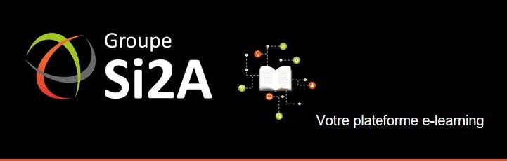 Lancement de la plateforme d'apprentissage en e-learning du Groupe Si2A